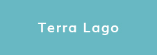 Click for Terra Lago